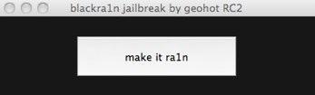 blackra1n jailbreak by geohot RC2.jpg